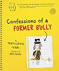 Confessions of a Former Bully Cover