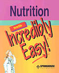 Nutrition Made Incredibly Easy! (Made Incredibly Easy)