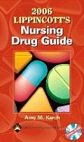 2006 Lippincott's Nursing Drug Guide with CDROM (Lippincott's Nursing Drug Guide)