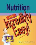 Nutrition Made Incredibly Easy! (2ND 07 Edition)