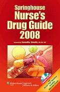 Springhouse Nurse's Drug Guide 2008 (Springhouse Nurse's Drug Guide)
