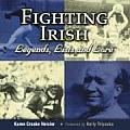 Fighting Irish Legends, Lists and Lore