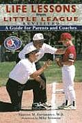 Life Lessons From Little League