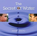 The Secret of Water: For the Children of the World