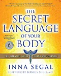 The Secret Language of Your Body: The Essential Guide to Health and Wellness Cover