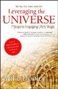 Leveraging the Universe 7 Steps to Engaging Lifes Magic