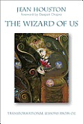 Wizard of Us Transformational Lessons from Oz
