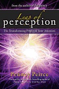Leap of Perception New Attention Skills for the Intuition Age