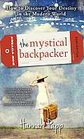 The Mystical Backpacker: Your Personal Vision Quest in a Modern World