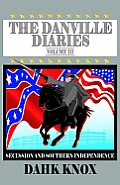 The Danville Diaries Volume Three
