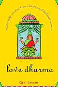 Love Dharma Relationship Wisdom From Enl