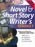 2002 Novel & Short Story Writers Market