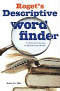 Roget's Descriptive Word Finder: A Dictionary/Thesaurus of Adjectives