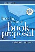 How To Write A Book Proposal 3rd Edition