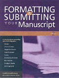 Formatting & Submitting Your Manuscr 2nd Edition