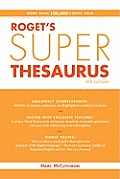 Rogets Super Thesaurus 4th Edition