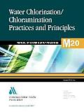 M20 Water Chlorination and Chloramination Practices and Principles, Second Edition