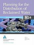 Planning for the Distribution of Reclaimed Water (M24)