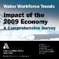 Water Workforce Trends: Impact of the 2009 Economy Survey