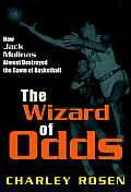 The Wizard of Odds: How Jack Molinas Almost Destroyed the Game of Basketball Cover