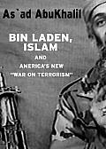 "Bin Laden, Islam, and America's New ""War on Terrorism"" (Seven Stories' Open Media Book)"
