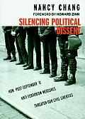 Silencing Political Dissent: How Post-September 11 Anti-Terrorism Measures Threaten Our Civil Liberties (Seven Stories' Open Media Book)