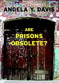 Are Prisons Obsolete? (Seven Stories' Open Media Book) Cover