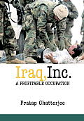 Iraq Inc A Profitable Occupation