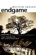 Endgame Volume 1 The Problem of Civilization