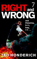 Right and Wrong, and Palestine, 9-11, Iraq, 7-7... Cover