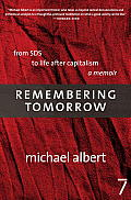 Remembering Tomorrow From SDS to Life After Capitalism