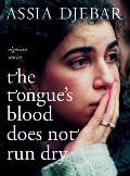 Tongues Blood Does Not Run Dry Algerian Stories