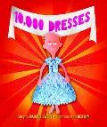 10, 000 Dresses (09 Edition)