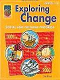 Exploring Change, Grades 7-8: Social and Cultural Progress