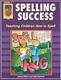 Spelling Success, Grade 7: Teaching Children How to Spell