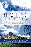 Teaching Redemptively Bringing Grace & T
