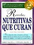 Recetas Nutritivas Que Curan Guia Practica a Hasta La Z Para Disfrutar de Una Buena Salud
