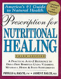 Prescription For Nutritional Healing 3rd Edition