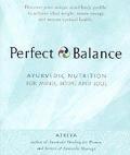 Perfect Balance Ayurvedic Nutrition For