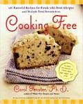 Cooking Free 200 Flavorful Recipes for People with Food Allergies & Multiple Food Sensitivities