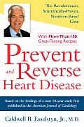 Prevent & Reverse Heart Disease The Revolutionary Scientifically Proven Nutrition Based Cure