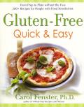 Gluten Free Quick & Easy From Prep to Plate Without the Fuss 200 Recipes for People with Food Sensitivities
