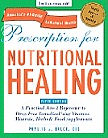 Prescription for Nutritional Healing (5TH 11 Edition)