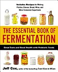 Essential Book of Fermentation Great Taste & Good Health with Probiotic Foods