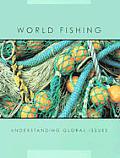 World Fishing (Understanding Global Issues)