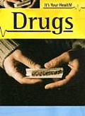 Drugs (It's Your Health)