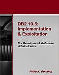DB2 10.5: Implementation & Exploitation