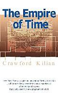 The Empire Of Time by Crawford Kilian