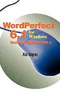 WordPerfect 6.1 for Windows Instant Reference