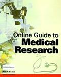 Online Guide to Medical Research